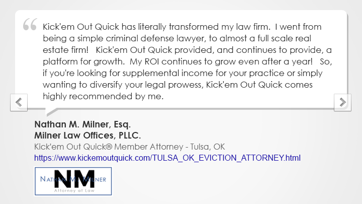 Tulsa Kick'em Out Quick® Member Law Firm Testimonial Milner Law Offices, PLLC